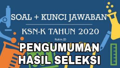 Photo of Hasil Pengumuman KSN-K 2020 Tingkat Kabupaten Kota