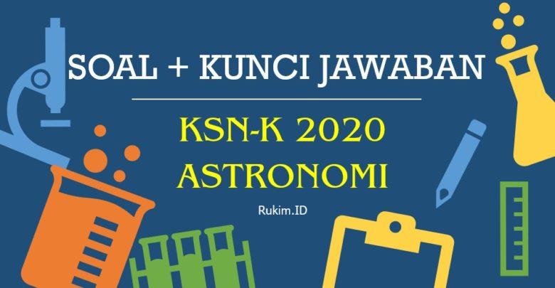 Soal KSN-K Astronomi SMA 2020 dan Kunci Jawaban PDF