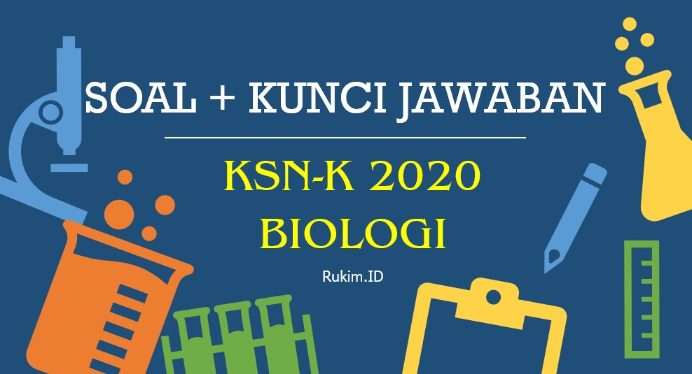 Download Soal Ksn K 2020 Biologi Sma Pdf Dan Kunci Jawaban