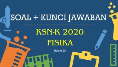 Photo of Download Soal KSN-K 2020 Fisika SMA PDF dan Kunci Jawaban