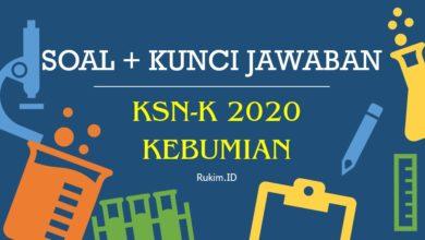 Soal KSN-K Kebumian SMA 2020 dan Kunci Jawaban PDF