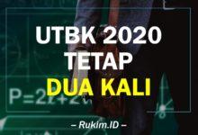 Photo of UTBK 2020 Dua Kali (2X) ✓ Perubahan Pelaksanaan UTBK 2020