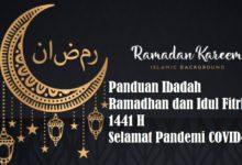 Panduan Ibadah Ramadhan & Idul Fitri 2020 Saat Wabah Corona