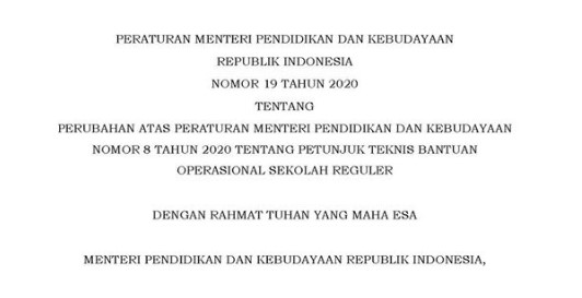 Permendikbud Nomor 19 Tahun 2020 tentang Perubahan Atas Permendikbud Nomor 8 Tahun 2020 tentang Petunjuk Teknis BOS Reguler