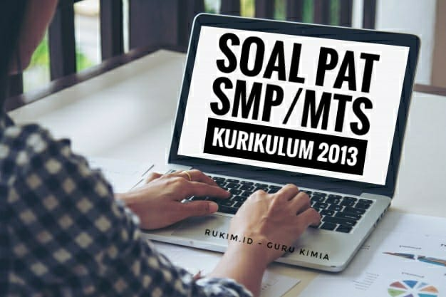 Soal PAT SMP Kelas 7 8 9 PDF