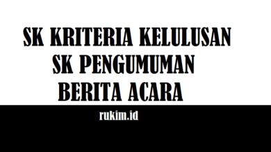 Photo of Download SK Kriteria Kelulusan, Berita Acara, SK Pengumuman Kelulusan