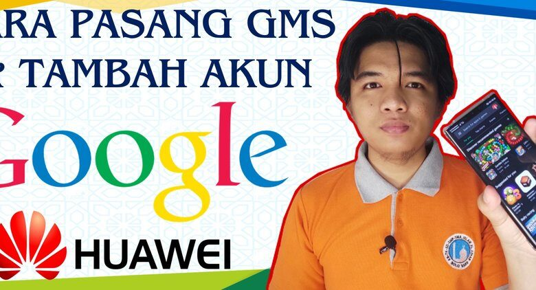 How to Install GMS Google Play Store Services Huawei