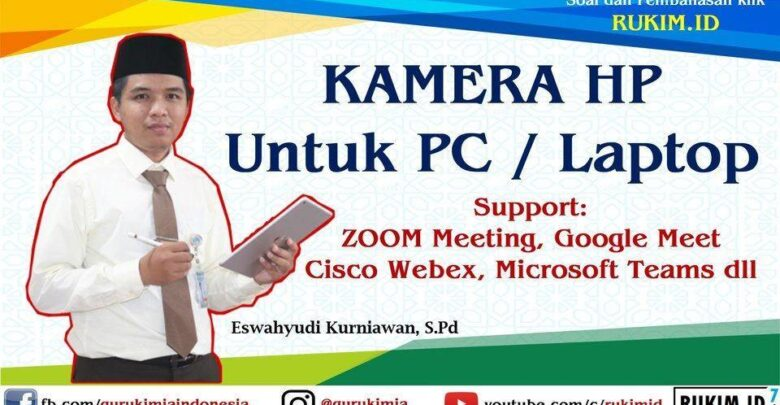 Kamera HP untuk Zoom Meeting, Google Meet, Cisco Webex