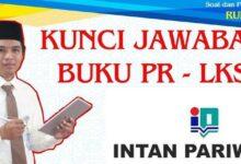 Photo of Kunci Jawaban Buku PR LKS Intan Pariwara Kelas 10 Tahun 2020/2021
