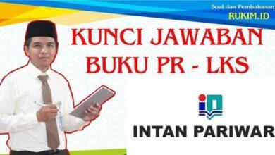 Photo of Kunci Jawaban Buku PR LKS Intan Pariwara Kelas 11 Tahun 2020/2021