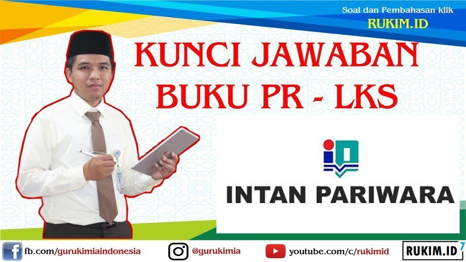 Download Kunci Jawaban Pr Lks Intan Pariwara Kelas 12 Tahun 2021