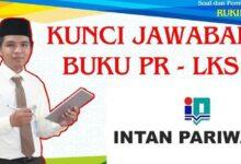Photo of Kunci Jawaban Buku PR LKS Intan Pariwara Kelas 12 Tahun 2020/2021
