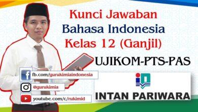 Pembahasan Kunci Jawaban Intan Pariwara Bahasa Indonesia Kelas 12 tahun 2020