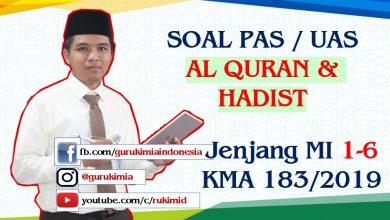 Soal Pembahasan UAS PAS Quran Hadist MI KMA 183 2019