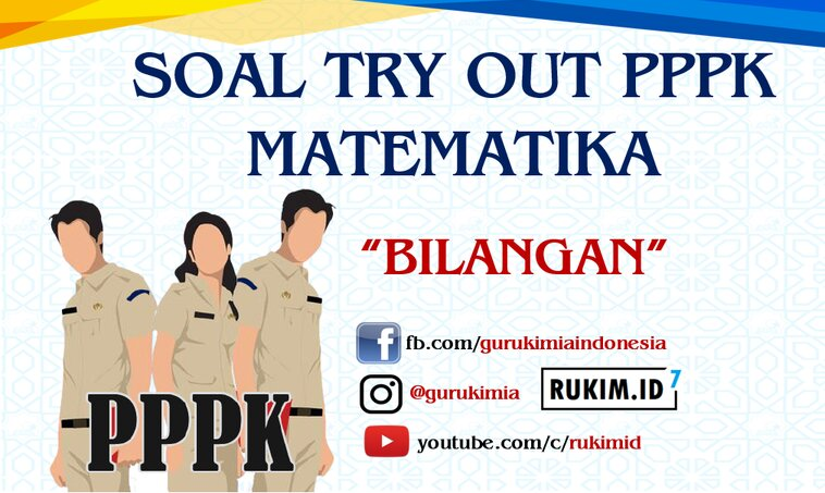 Soal try Out PPPK Matematika SMP SMA SMK 2021 Bilangan