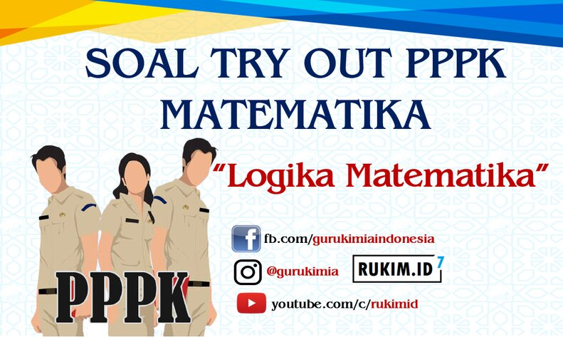 Soal try Out PPPK Matematika SMP SMA SMK 2021 logika matematika