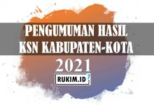 Pengumuman Hasil KSNK Kabupaten Kota 2021