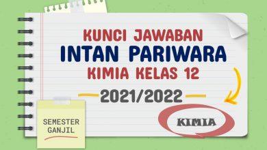 Kunci Jawaban Intan Pariwara Kelas 12 Kimia 2021 2022 Rukim ID Semester Ganjil